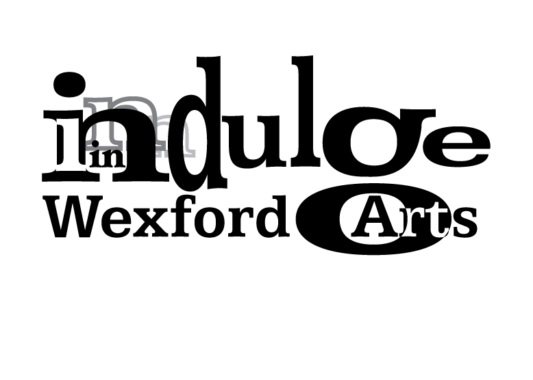 Indulge in Wexford Arts