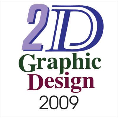 2D Graphic Design 2009