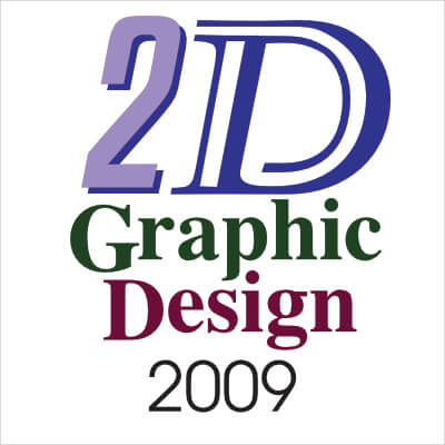 2D Graphic Design 2009
